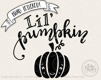 Little Pumpkin SVG Cut File, Pumpkin Cutting File, Hand Lettered Fall Design, Silhouette SVG, Cricut Download, Cutting File, Fall Overlay
