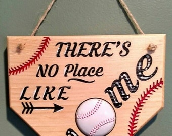 There is no place like home baseball sign