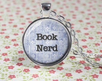 Book Nerd Charm Necklace - Reader - Bookish - Book Lover - Librarian - English Teacher (B8524)