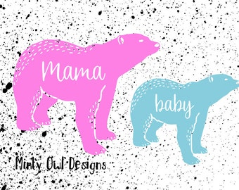Mama Baby Bear SVG Cut File - Mama Baby Matching - Mama Tshirt - New Mommy - Baby Bodysuit - Cricut - Silhouette - Instant Download