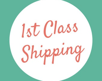 1st Class Shipping for US