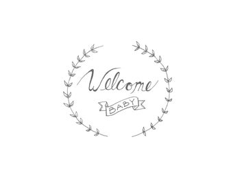 Welcome Baby Print