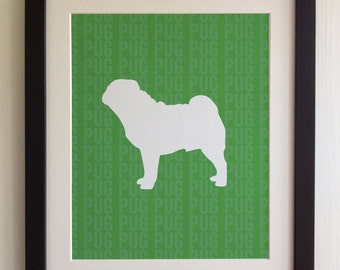 FRAMED Pug Dog Print - Green, Birthday, New Home, Black or White frame, Fab Picture Gift