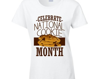 Celebrate National Cookie Month Fun October Food Celebration T Shirt