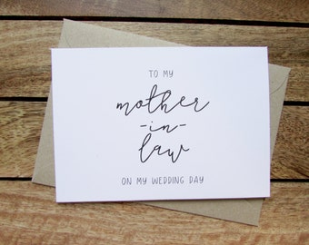 Mother-in-law Card | To My Mother-in-Law On My Wedding Day Card | Mother of the Groom Card | Mother of the Bride | Folded A6 Card & Envelope
