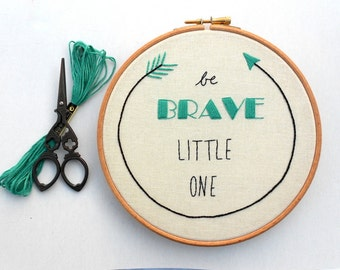 Be Brave Little One Nursery Wall Art Hand Stitched Embroidery Hoop Art Baby Boy Room Decor Baby Shower Gift
