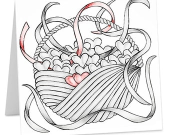 Basket of Hearts -  Greeting card: high quality print made from original drawing, perfect for your Valentine, loved one, or best friend.