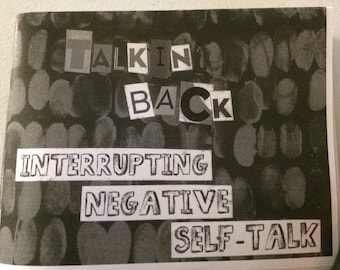 Talkin' Back: Interrupting Negative Self-Talk Zine
