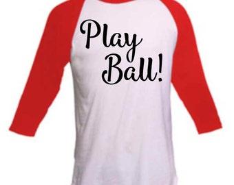 Raglan Baseball Shirt 3/4 Sleeve-Baseball Play Ball!