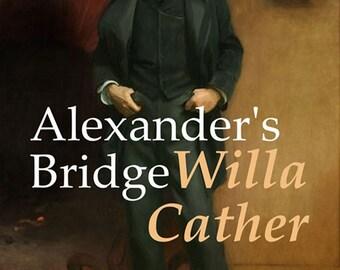 Alexander's Bridge by Willa Cather (ebook)
