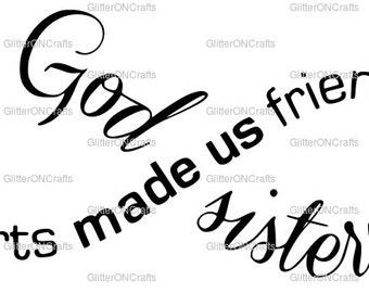 God Made us sisters infinity SVG