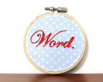 Embroidery Hoop Wall Art / Word Hand Stitched Slang Word / Blue Polka Dot / Hip Hop Vocabulary / Elegant Funny Home Decor / Tiny Wall Art