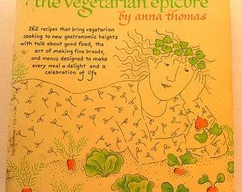 The Vegetarian Epicure Cookbook