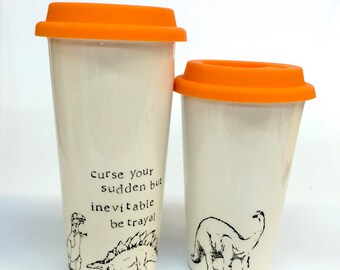 Curse your sudden but inevitable betrayal Firefly ceramic travel dinosaur mug t-rex and brontosaurus Wash quote