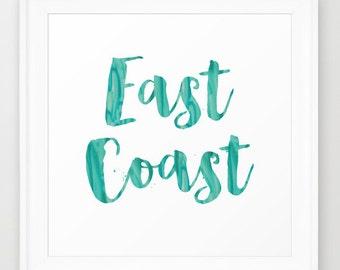East Coast Quote Print turquoise sea glass art Coastal Print watercolor print blue green watercolor art travel art Square Print beach art