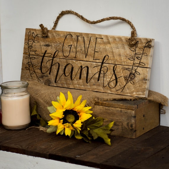 Thanksgiving sign give thanks rustic home decor by