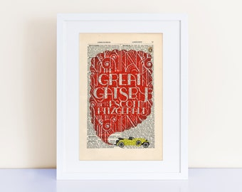 The Great Gatsby by F Scott Fitzgerald Print on an antique page book lover gift, book cover art