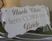 Uncle Here Comes Your Bride Sign, Personalised Wedding Sign, Custom Wooden Wedding Sign, Ring Bearer, Flover Girl, Page Boy