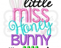 Embroidery design 5x7 6x10 Little Miss Honey Bunny, Embroidery sayings, socuteappliques, Easter bunny embroidery, embroidery, Easter sayings