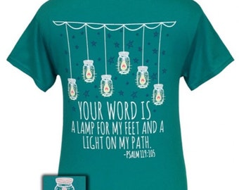 Girlie Girl Your Word Is A Lamp For My Feet And A Light On My Path Shirt