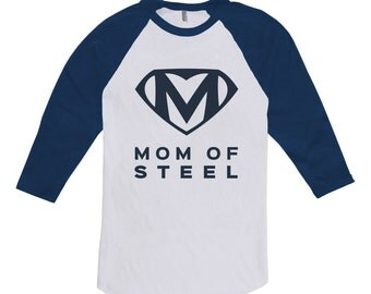 Mom Of Steel Shirt - Superhero Shirt, Mothers Day Shirt, Mothers Day Gift, Birthday Gift for Mom from Daughter, From Son From Husband CT-261