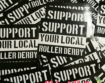 Support your local roller derby sticker