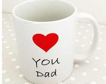 Dad mug - Love you Dad !! Bright love heart image and fancy text. Fathers Day Present.
