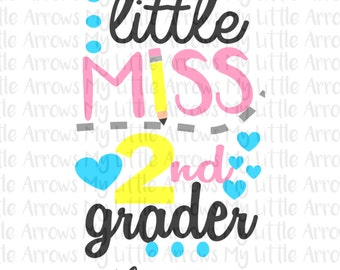 Little Miss 2nd grade SVG, DXF, EPS, png Files for Cutting Machines Cameo or Cricut - back to school svg - second grade svg - first day svg