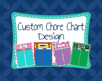 CUSTOM CHORE CHART Design - Digital Download