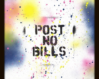 Post No Bills by ALEX INC. - Limited Edition, Signed Print