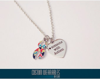 I Love Someone With Autism Necklace!