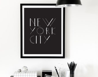 New York, Typography, Inspirational Print, New York Print, Wall Art, Printable Art, Digital Download, Black and White Print, Minimalist