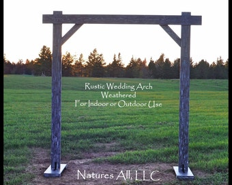 Rustic Country Wedding Arch/Compete Kit For Indoor Or Outdoor Weddings/Weathered Gray/Shipping Included:Item# NWA-5425