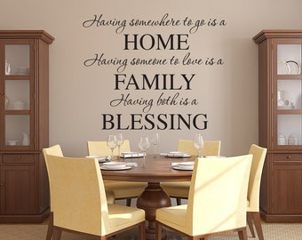 Having somewhere to go is a Home Wall Decal Quote - Family Wall Decal - Home Wall Art - Home Family Blessings Vinyl Wall Decal