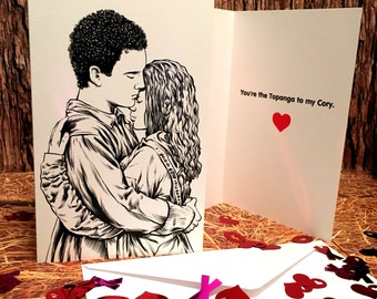 "Cory & Topanga - Boy Meets World - ""You're the Topanga to my Cory"" Greeting Card - For Her"