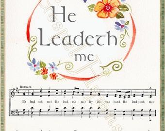 He Leadeth Me, Hymn Art Cards, The Lord Is My Shepherd, Sheet Music, 23rd Psalm, hymn print, Psalm 23, Sheet Music Prints, Christian Gifts