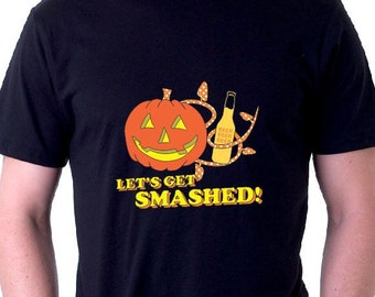 Let's get smashed Shirt Halloween Tshirt