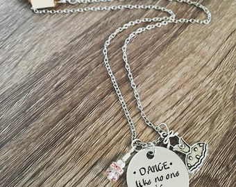 DANCE like no one is watching / Hand stamped ballet & dance necklace / Ballerina jewelry / Dance girl necklace / Ballet dance teacher gift