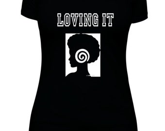 Black African American Women T-shirt.100%cotton.Great gift,Loving it, Loving her hair today,BLM,Black,White,Teen Girls