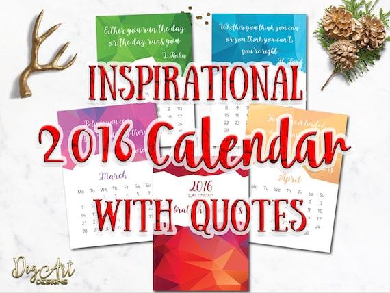 Calendar Inspirational 2016 : Calendar printable inspirational quotes by digartdesigns