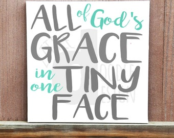 All Of God's Grace In One Tiny Face Sign, Custom Hand Painted Canvas,Bible Art, Religious Art, Nursery Decor, Kids Room, Bible, Wall Art