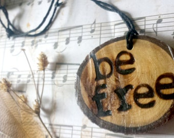 be free necklace, wooden necklace, tree slice necklace, rustic necklace, hippie necklace, pyrography necklace
