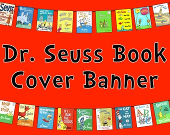 Dr. Seuss Book Banner -- Every Book Dr. Seuss Wrote