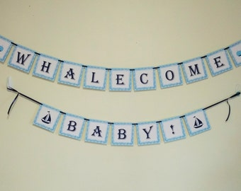 Whale Baby Shower Banner - Whalecome Baby Banner - Blue Whale Welcome Baby! - Baby Boy Navy and Light Blue Nautical Banner Baby Shower