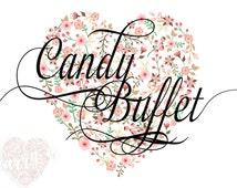 Candy Buffet Sign Floral Wedding Sign Rustic Wedding Sign Dessert Printable Candy Buffet Table Sign Candy Bar Dessert Station Sign Art