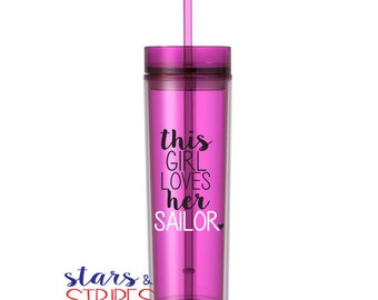 This Girl Loves Her Sailor Tumbler. Navy America Veteran Hero Homecoming Deployment Milso wife girlfriend fiance Veteran Patriotic Troops