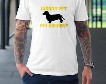 Wanna Pet my weiner?