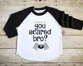 You Scared Bro - Kid's Halloween Shirt - Girl's Halloween Tee - Boy's Halloween Shirt - Halloween Raglan Tee - Halloween Outfit