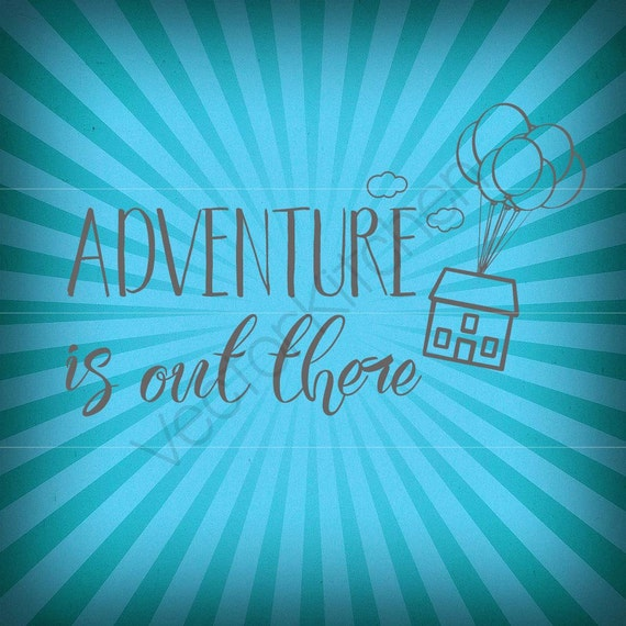 adventure is out there up inspired cutting template svg eps