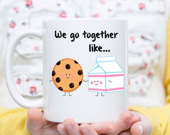 We Go Together Like Milk and Cookies, Milk and Cookies Gift, Couple Mug, Love Mug, Boyfriend Gifts, Girlfriend Gift, Anniversary Mug, Mugs